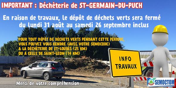 Fermeture de la zone de déchets verts à la déchèterie de St Germain du Puch